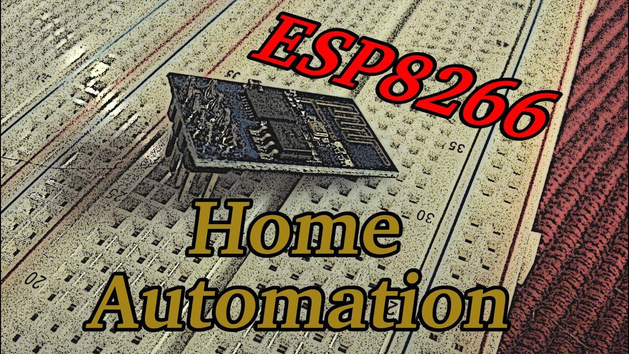 Arduino basics home automation with an esp8266 youtube for Home automation basics