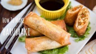 How to Make Harumaki (Recipe) 春巻きの作り方(レシピ)