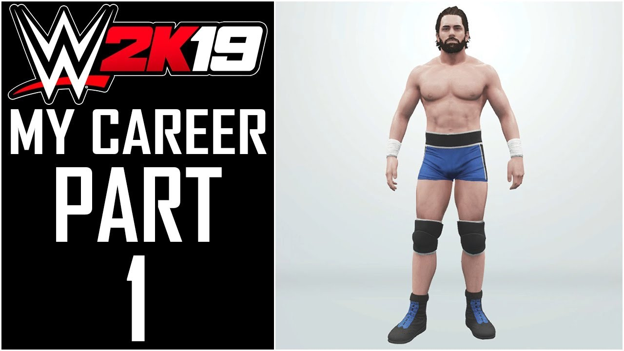 WWE 2K19 - My Career - Let's Play - Part 1 -