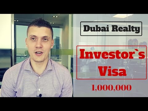 Dubai Real Estate: Investor`s visa.