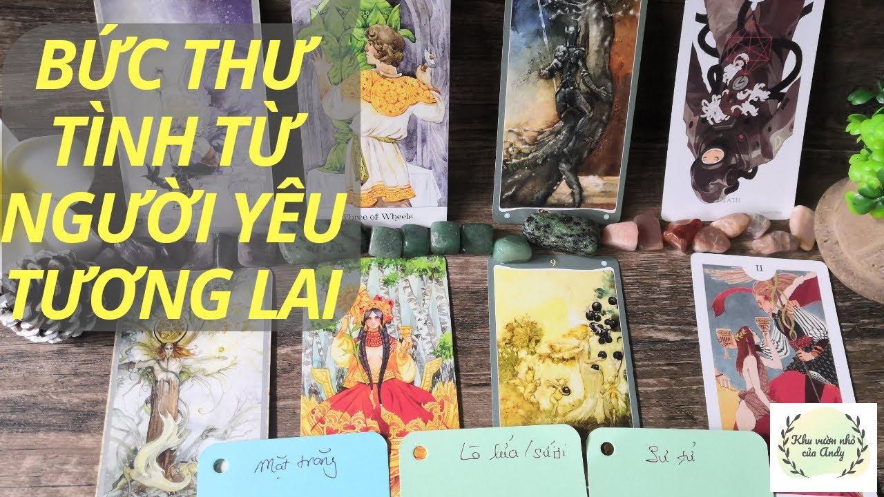 Chọn 1 tụ bài Tarot - Bức thư tình từ người yêu tương lai - Alo Andy