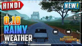🔥PUBG Mobile 0.10 *RAINY WEATHER* Gameplay Hindi   M762 + QBU NEW Gun Gameplay   NoobTheDude