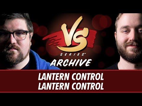 12/20/2017 - Brad VS. Ross: Lantern Control vs Lantern Control [Modern]