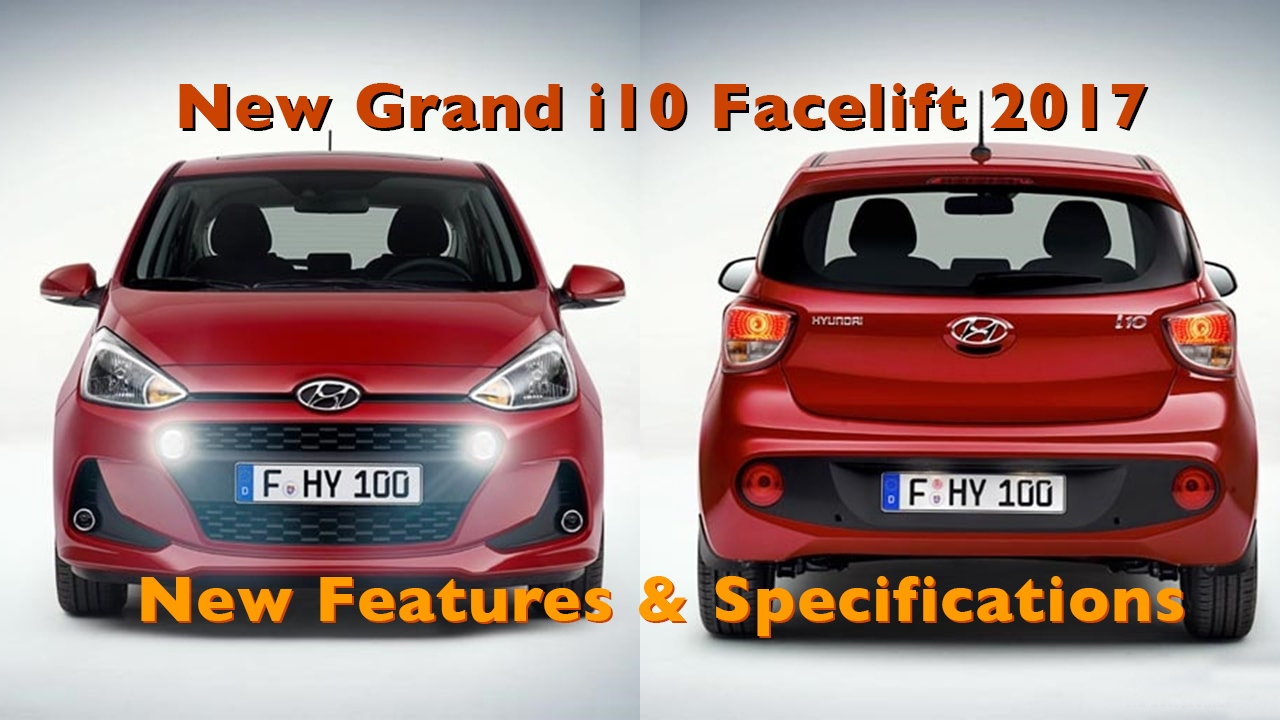 new hyundai grand i10 facelift 2017 features specifications youtube. Black Bedroom Furniture Sets. Home Design Ideas