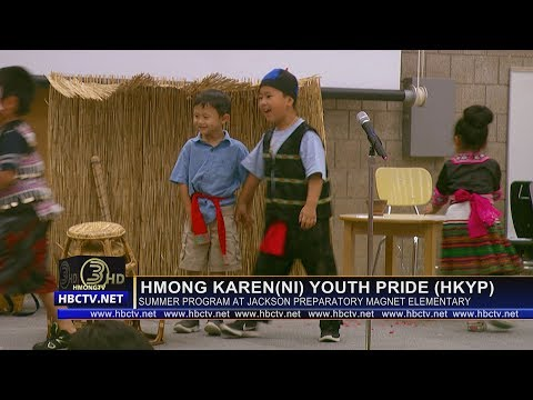 3 HMONG NEWS: Hmong Karen(ni) Youth Pride (HKYP) program at Jackson Preparatory Magnet Elementary.