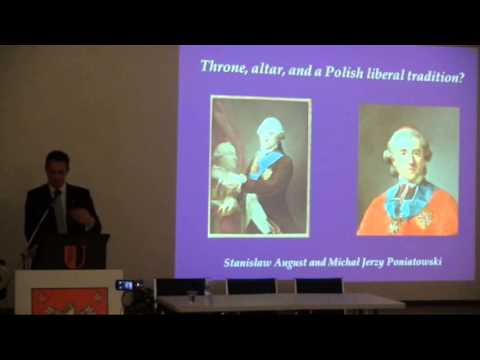 Dr. R. Butterwick Canada (2/4) - Why celebrate 3 May, 1791 ? Europe`s First Constitution