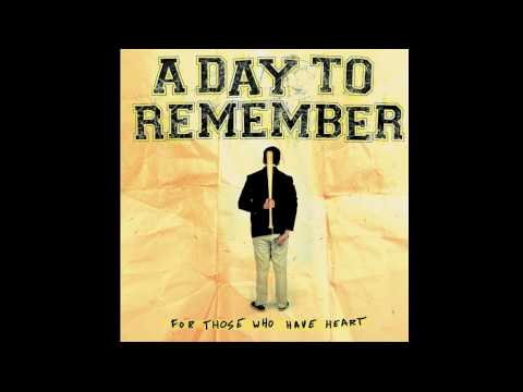 A Day To Remember- The Danger In Starting a Fire ( High Quality)