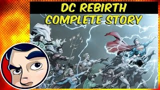 DC Rebirth (The New Beginning) - Complete Story