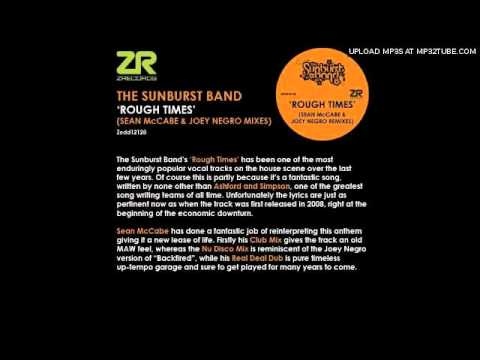 Joey Negro & the Sunburst Band - Rough Times (Sean Mccabe Vocal Mix)