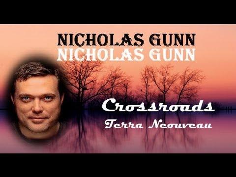 NICHOLAS GUNN + Crossroads + Terra Nouveau