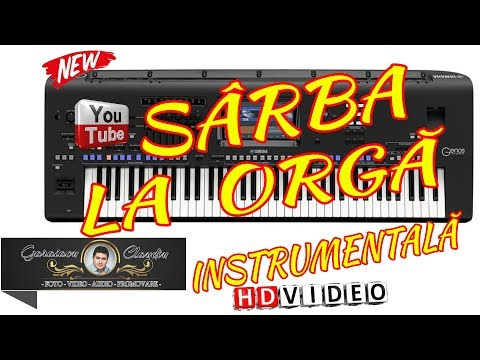 SARBA INSTRUMENTALA LA ORGA 2018 | VIDEO