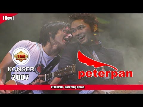 PETERPAN - Hari Yang Cerah (LIVE KONSER KEDIRI 2007)