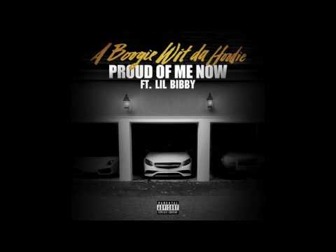 Клип A BOOGIE WIT DA HOODIE - Proud of Me Now (feat. Lil Bibby)