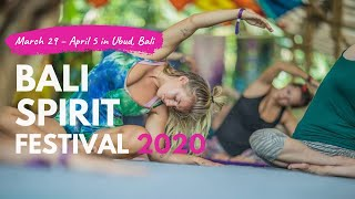 Bali Spirit Festival 2020 March 29 – April 5, Ubud, Bali