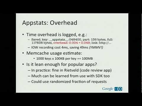 Google I/O 2010 - Appstats - instrumentation for App Engine