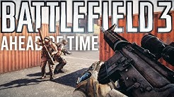 Battlefield 3 was way ahead of its time