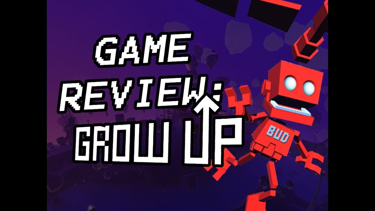 ☺Game Review: Grow Up☻