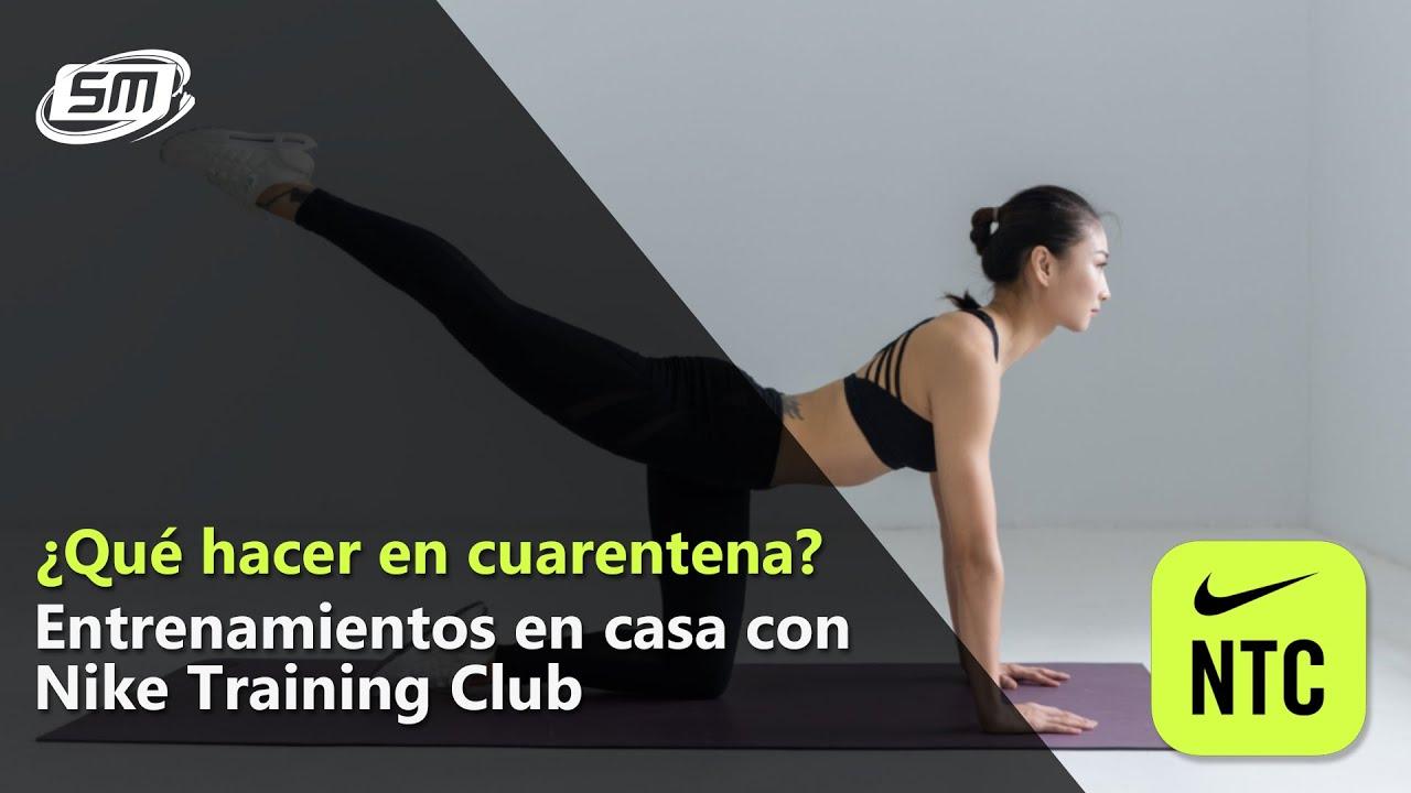 Desde coser interno  Qué hacer en cuarentena? Entrena en casa con Nike Training Club - YouTube