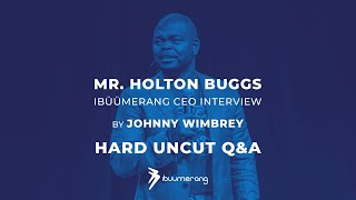 Hard Uncut Q&A with ibüümerang CEO Holton Buggs by Johnny Wimbrey