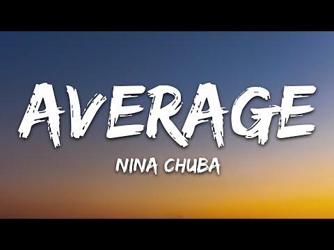 Nina Chuba - Average