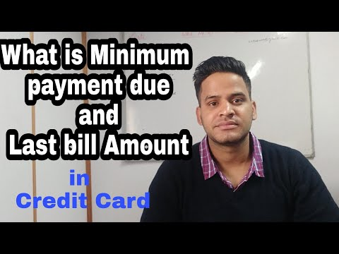 what is Minimum payment due in Credit card & Last bill हिन्दी में