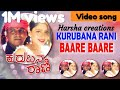 'Kurubana Rani' Baare Baare-kannada video song Shivaraj Kumar,Nagma Kannada film 