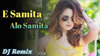 Download lagu E Samita Alo Samita Odia Dance Mix DJ Remix Song 2019