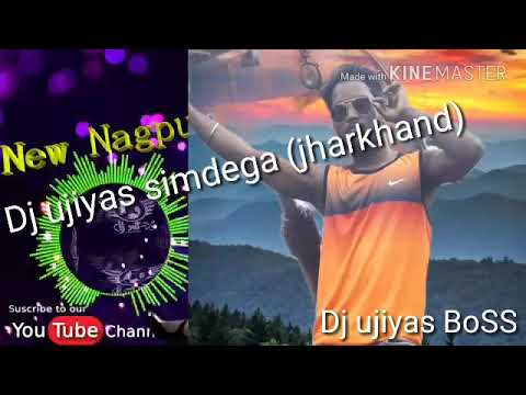 Nagpuri Remix Song Dj Ujiyas Simdega Jharkhand Maza Com