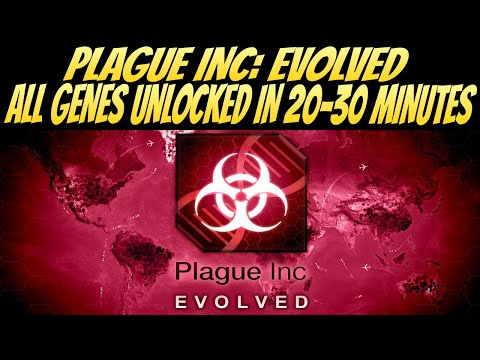 How To Get All Genes In 20-30 Minutes! (Plague Inc: Evolved)