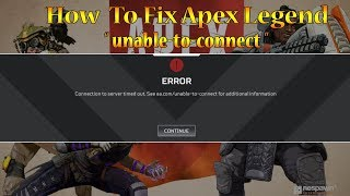 """Apex Legends: How To FIX  """"Unable To Connect"""" 🔧"""