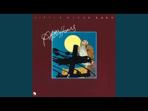 little river band everyday of my life