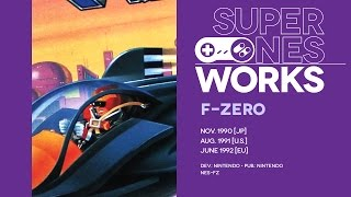 F-Zero retrospective: The platonic ideal of Mode 7 in action | Super NES Works #001
