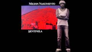 Milton Nascimento - Sentinela - Completo | Full Album (Vinil)