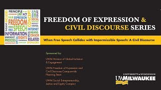 When Free Speech Collides with Impermissible Speech: A Civil Discourse