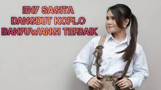 Download MP3 Eny Sagita Dangdut Koplo Full Album Terbaru Banyuwangi Terbaik