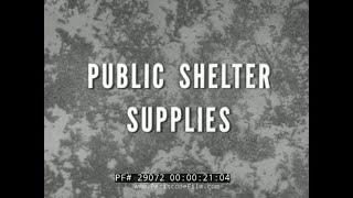 1950s CIVIL DEFENSE FALLOUT SHELTER SUPPLIES FILM 29072