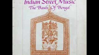 The Bauls Of Bengal (1970, vinyl) - O bholar mon amar, anande hariguno gao