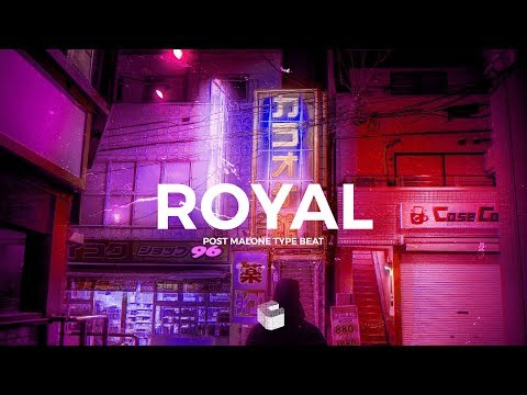 FREE | Royal - Post Malone Type Beat - Soulful Trap/Rnb Instrumental 2018