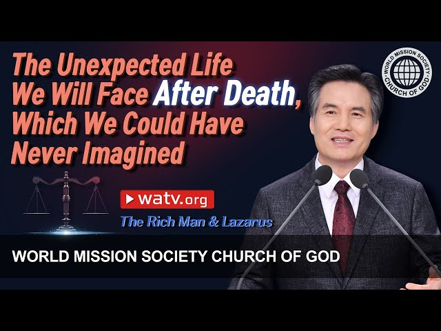 The Rich Man & Lazarus | WMSCOG, Church of God, Ahnsahnghong, God the Mother