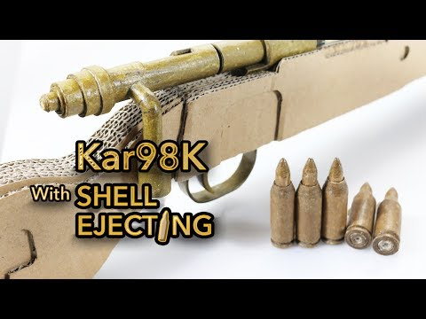 Amazing Kar98K With Shell Ejecting | How To Make Cardboard Gun Shoots