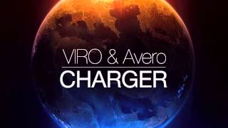 VIRO & Avero - Charger (Original Mix) [Free Download]