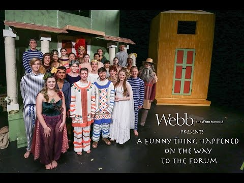 The Webb Schools A Funny Thing Happened on the Way to the Forum (Saturday show)