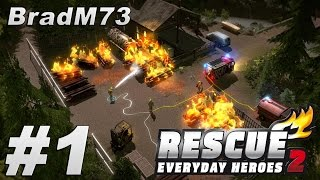 Rescue 2: Everyday Heroes - Episode 1 - Getting Started!!