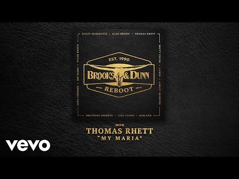 Brooks & Dunn - My Maria (with Thomas Rhett [Audio])