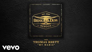 Brooks & Dunn - My Maria (with Thomas Rhett [Audio])