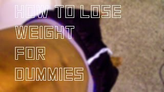 26. How to Lose Weight For Dummies