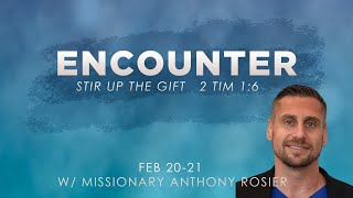 ENCOUNTER WEEKEND | SUNDAY 6PM