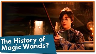 Magic wands...we see them everywhere in the modern fantasy genre. B...