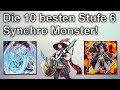 Yu-Gi-Oh! | Top 10 Stufe 6 Synchromonster!