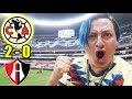 ¡DE MARAVIÑAS! Desde el Azteca America 2-0 Atlas